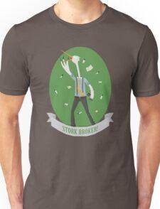 Stork Broker! Unisex T-Shirt