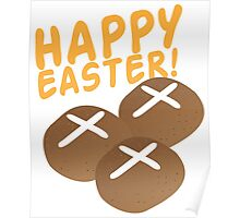 Hot cross buns HAPPY EASTER Poster