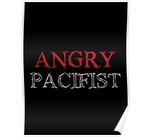Angry Pacifist - Red And Half White Ink Poster