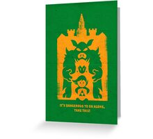 It's Dangerous to go alone! Buy This! Greeting Card