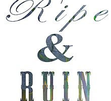 Interlude 1 (Ripe and Ruin) by athee-fille