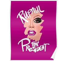 RuPaul for President- White Text Poster