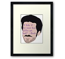"""I take it by your tone perms are bad."" Framed Print"