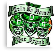 Leprechaun skull Trio: Erin Go Home, Yer Drunk Canvas Print