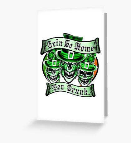 Leprechaun skull Trio: Erin Go Home, Yer Drunk Greeting Card
