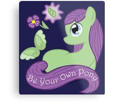 Be Your Own Pony (Ladies) Metal Print