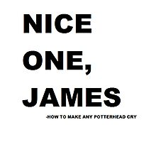 Nice one. James! Photographic Print