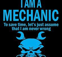 I AM A MECHANIC by birthdaytees
