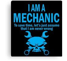 I AM A MECHANIC Canvas Print
