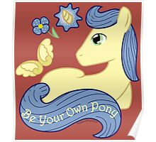 Be Your Own Pony (Gentlemen) Poster