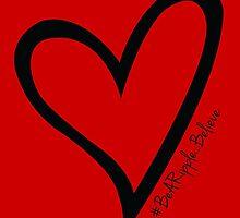 #BeARipple...Believe Black Heart on Red by BeARipple