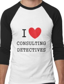 I Love Consulting Dectives Men's Baseball ¾ T-Shirt