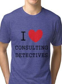 I Love Consulting Dectives Tri-blend T-Shirt