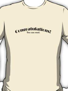 Congratulations you can read T-Shirt