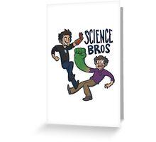 Science Bros Greeting Card