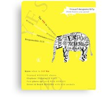 Responsible Tourism Elephant Typography Poster Canvas Print