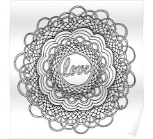 Zentangle Mandala Love Black & White Poster