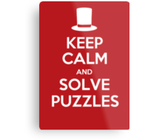 Keep Calm and Solve Puzzles Metal Print
