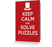 Keep Calm and Solve Puzzles Greeting Card