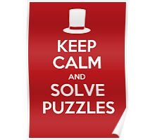 Keep Calm and Solve Puzzles Poster