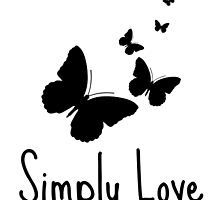 Simply Love - Butterflies  by smilinginsonoma
