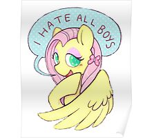 Fluttershy (I HATE ALL BOYS) Poster