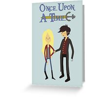 Once Upon An Adventure Time Greeting Card