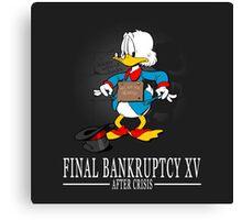 Final Bankruptcy XV Canvas Print