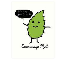 Encourage Mint Art Print