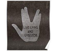 Live Long & Lobster Poster