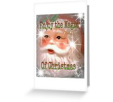 Enjoy the Magic of Christmas Greeting Card