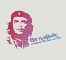 Che Guevara - Let's be realistic, demand the impossible!  T-Shirt