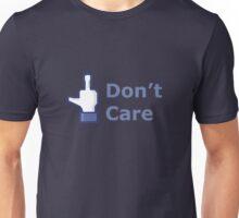 Dont care Unisex T-Shirt