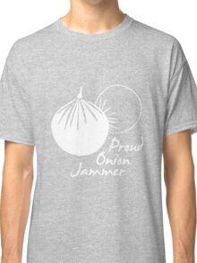 Proud Onion Jammer Classic T-Shirt