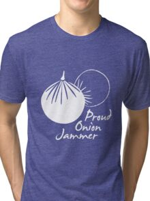 Proud Onion Jammer Tri-blend T-Shirt