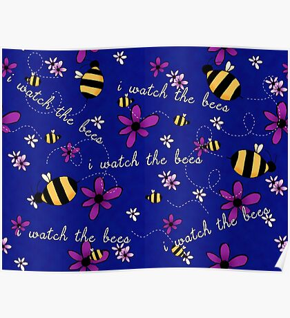 I Watch the Bees Poster