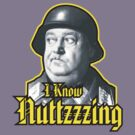 Shultzy &quot;I Know Nuttzzzing&quot;  by BUB THE ZOMBIE