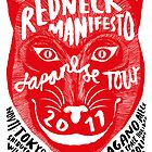 The Redneck Manifesto Japanese Tour Poster 2011 by M&E  Design