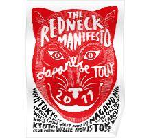 The Redneck Manifesto Japanese Tour Poster 2011 Poster