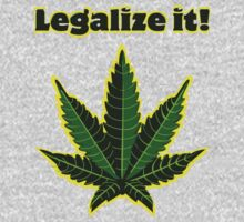 Legalize it! by Honeyboy Martin