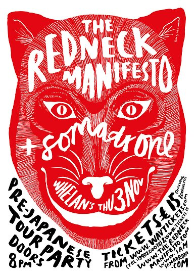 The Redneck Manifesto Pre Japanese Tour Party 2011 by M&E  Design