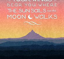 The Sun Sails and the Moon Walks by enthousiasme