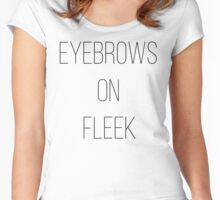 Eyebrows on Fleek - Pop Culture Trendy Girly Shirt - Gift for Teens Women's Fitted Scoop T-Shirt