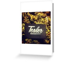 Tealer Tag Greeting Card