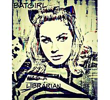 batgirl was a librarian Photographic Print
