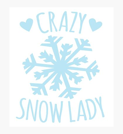 Crazy Snow Lady Photographic Print