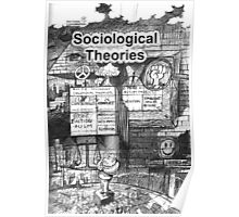 SOCIOLOGICAL THEORIES Poster