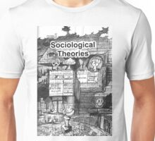 SOCIOLOGICAL THEORIES Unisex T-Shirt