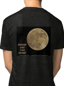Where are you from? Tri-blend T-Shirt