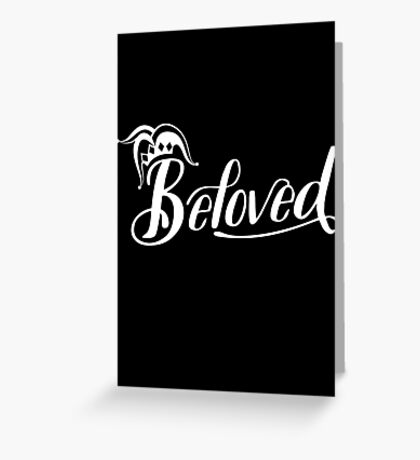 Beloved (White) Greeting Card